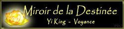 Voyance par les tarot et le yi king